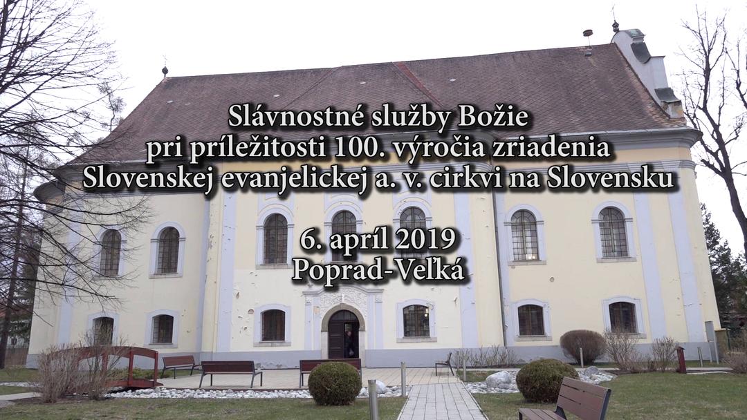 Záznam slávnostných služieb Božích 100. výročia zriadenia Slovenskej evanjelickej a. v. cirkvi na Slovensku
